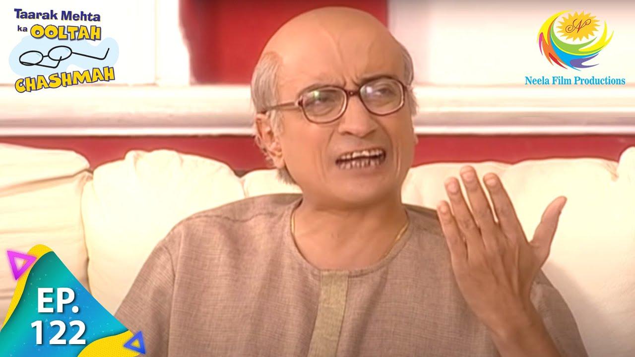 Download Taarak Mehta Ka Ooltah Chashmah - Episode 122 - Full Episode
