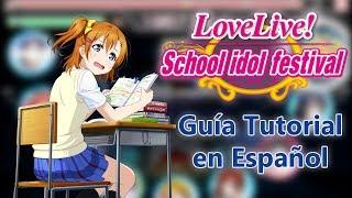 Guía Tutorial Básica School Idol Festival (SIF) por Resille