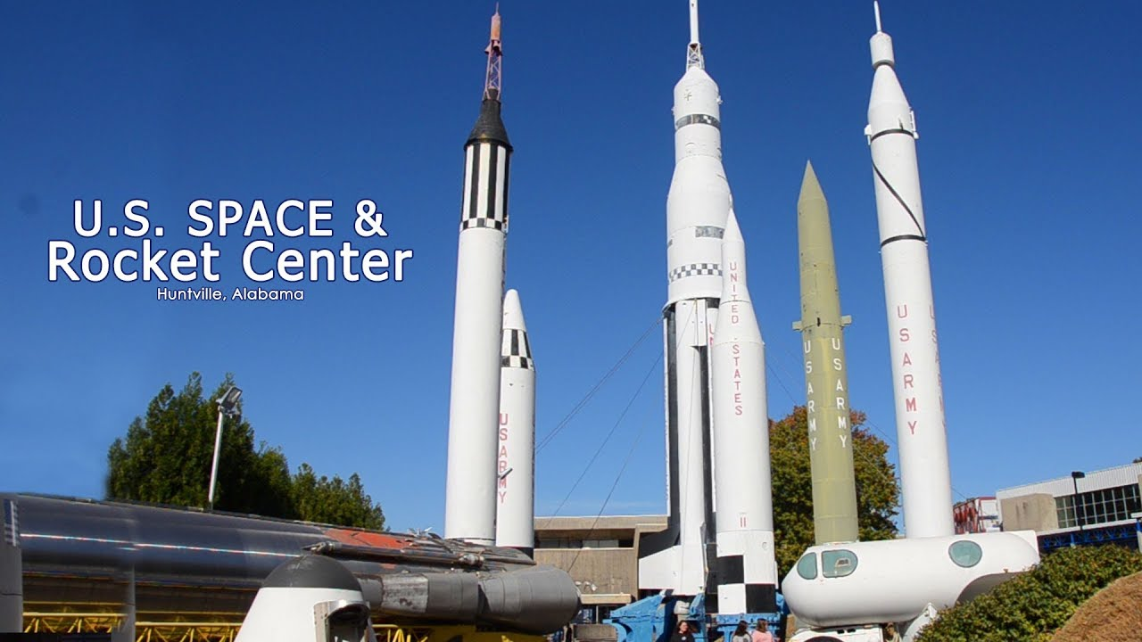The Outdoor U.S. Space & Rocket Center - YouTube
