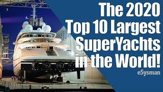 Top 10 Largest Super¥achts in the World! - 2020