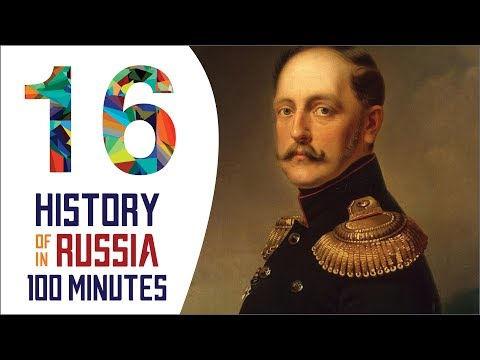 Nicholas I - History of Russia in 100 Minutes (Part 16 of 36)