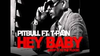 Pitbull Feat T-Pain - Hey Baby Drop It On The Floor