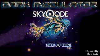 Skyqode's Neonautics V.03 Presented by DJ DARK MODULATOR