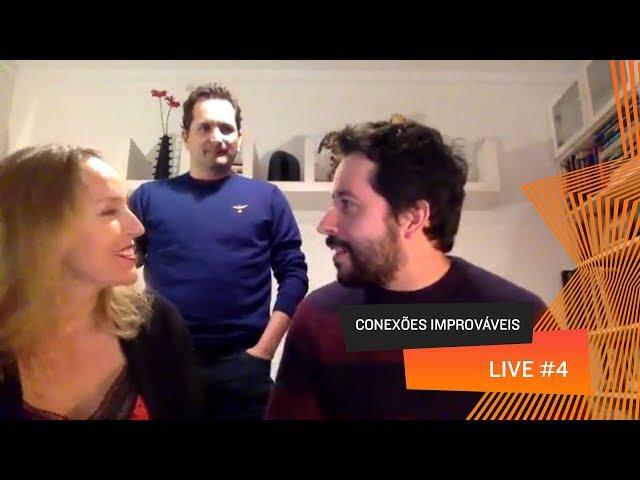 Conexões Improváveis - Live 04
