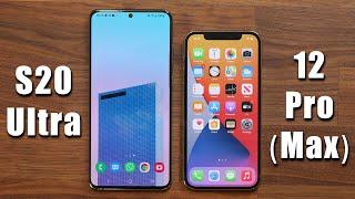 Galaxy S20 Ultra vs iPhone 12 Pro (Max) - Full Comparison
