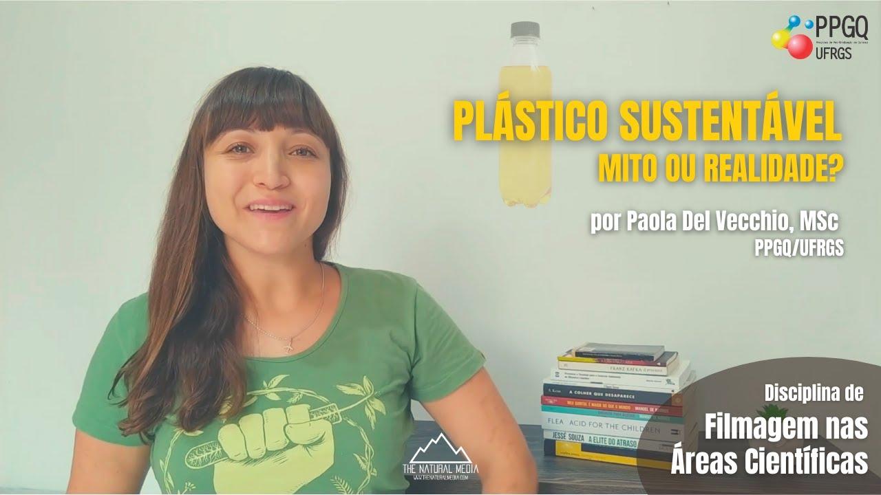 Plástico Sustentável - Mito ou Realidade?