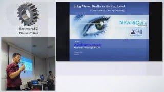 Bringing VR to the Next Level: Oculus Rift DK2 Eye Tracking - Singapore Virtual Reality Meetup