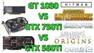 Обложка GT 1030 VS GTX 750Ti VS GTX 560Ti 1080p