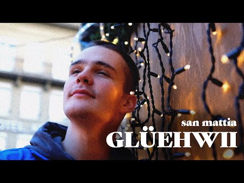 san mattia - GLÜEHWII (Christmas Video)