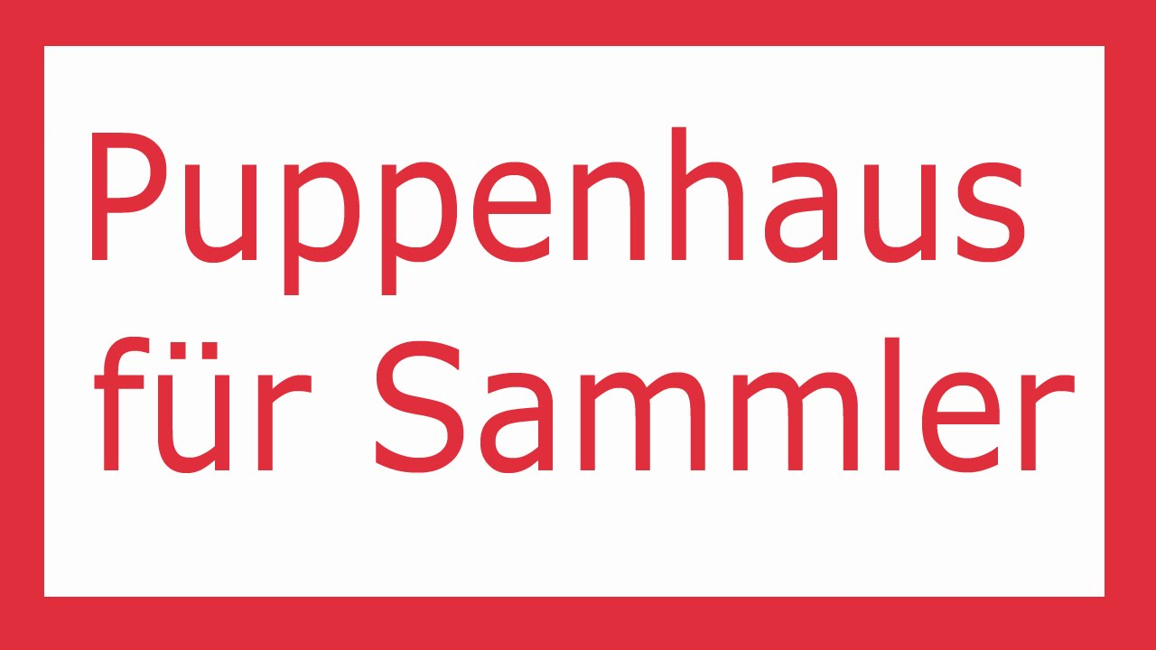 puppenhaus für sammler - puppenhäuser und miniaturen - youtube, Moderne