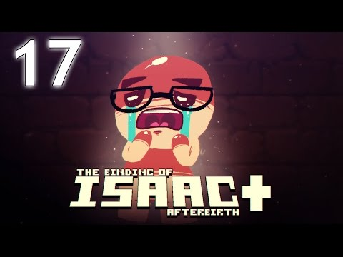 The Binding of Isaac: AFTERBIRTH+ - Northernlion Plays - Episode 17 [Delivered]
