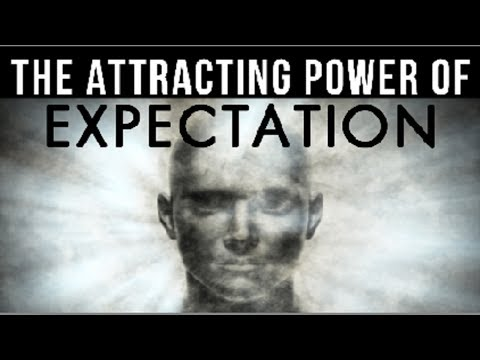 The ATTRACTING POWER of Expectation (Creation Starts In The MIND!)