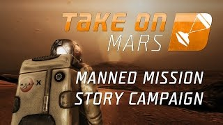 Take On Mars – Manned Mission Story Campaign Teaser Trailer