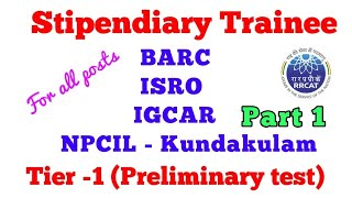 Tier 1 stipendiary Trainee expected Question paper (BARC ,IGCAR,NPCIL)