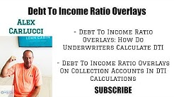 Debt To Income Ratio Overlays Versus Agency Mortgage Guidelines in 2019