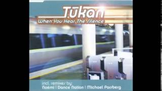 Tukan - When you hear the silence (Extended Mix)