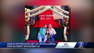 Omaha mother gives the gift of life following accident