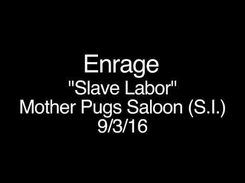 ENRAGE - Slave Labor Live
