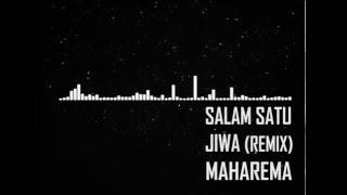 Salam Satu Jiwa (remix)