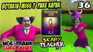 NgePrank Bu Guru #36 Botakin Pake Kapak | Paint in the Axe scary teacher 3d indonesia