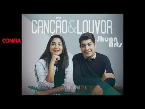 Canção E Louvor - Confia ( Novo 2016 )