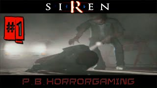 Forbidden Siren 1 | Gameplay Walkthrough : Part 1 | No Commentary [PS2]