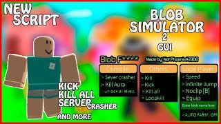 [NEW] Roblox Blob Simulator2 Gui | Kill All/Kick Users/Server Crash/Auto Farm/And More | [FREE] [OP]