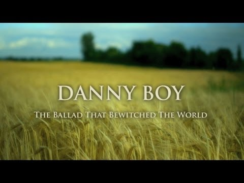 Preview: Danny Boy - The Ballad that Bewitched the World