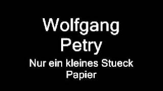 Wolfgang Petry   -  Nur ein kleines Stueck Papier    Studio BESTE QUALLITÄT