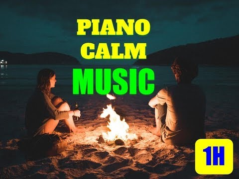 1 hour Piano Calm Music - Background Calm For Work, Study - Movie : Fire
