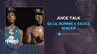 G$ Lil Ronnie & Sauce Walka - Juice Talk (AUDIO)