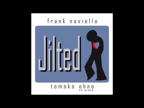 Frank Noviello- Just Friends