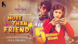 More Than Friend | Full Drama | Tawsif Mahbub | Safa Kabir | Miftah | Valentine's New Natok 2021