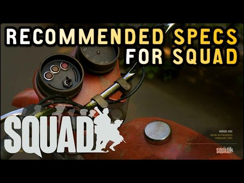 RECOMMENDED SPECS FOR SQUAD