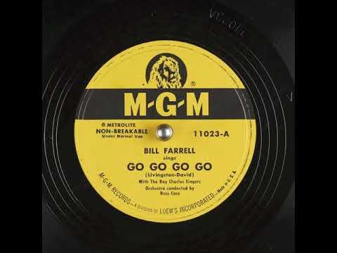 Go Go Go Go (1951) - Bill Farrell