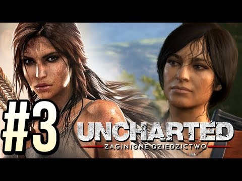 CHLOE CZY LARA CROFT? (Uncharted: TLL #3)