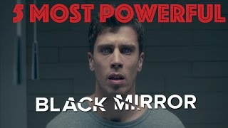 failzoom.com - 5 Most Powerful Moments In Black Mirror