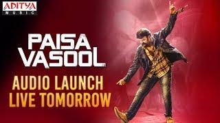 Paisa Vasool Audio Launch Live Tomorrow | Paisa Vasool Songs | Balakrishna || Puri Jagannadh
