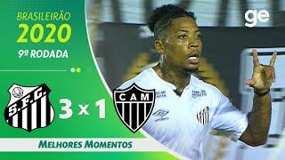 SANTOS 3 X 1 ATLÉTICO-MG | MELHORES MOMENTOS | 9ª RODADA BRASILEIRÃO 2020 | ge.globo