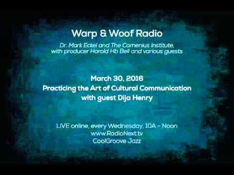 """Radio Next Broadcast: """"Practicing the Art of Cultural Communication"""" - March 30, 2016"""