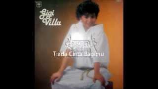 Gigi Villa - Tiada Cinta Bagimu