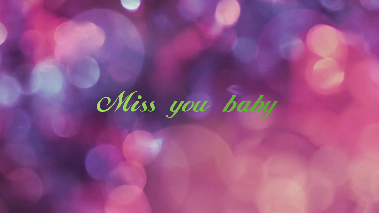 miss u baby song