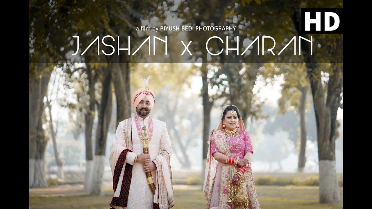 Jashan x Charan || Wedding Film || Piyush Bedi Photography 2019