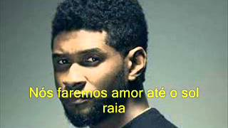 Usher Nice and slow Legendado