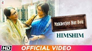 himshim-sovon-ganguly-koneenica-shiboprasad-mukherjee-dar-bou-bengali-film-song-2019