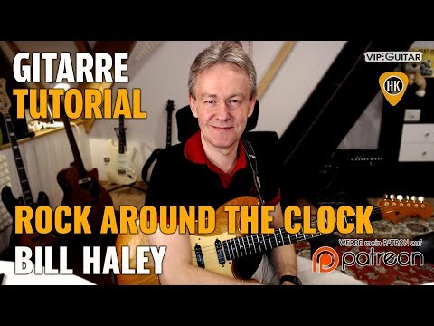 Gitarre Tutorial: Rock around the clock - Bill Haley