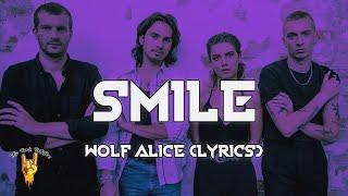 Wolf Alice - Smile (Lyrics)