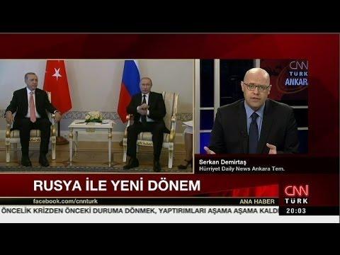 Hürriyet Daily News'den Serkan Demirtaş, Türkiye - Rusya Yeni Dönemini Değerlendiriyor...