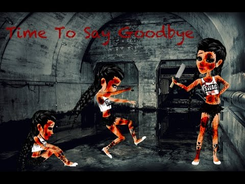 Time To Say Goodbye // Msp Version