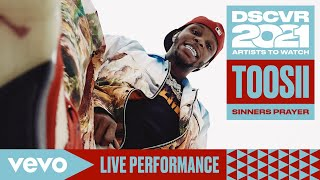 Toosii - Sinners Prayer (Live) | Vevo DSCVR Artists to Watch 2021